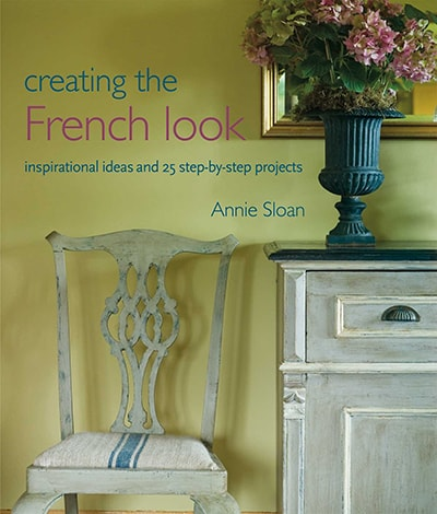 annie sloan creating the french look